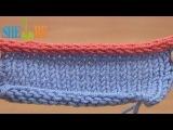 Вязание на спицах Урок 7 способ 12 из 12 Закрытие петель с помощью вязания шнура