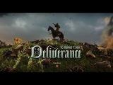 Kingdom Come: Deliverance - Дебютный геймплей-трейлер
