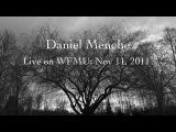 Daniel Menche Live on WFMU- Nov 15, 2011