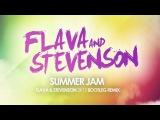 R.I.O. Feat. U-Jean - Summer Jam (Flava &amp Stevenson 2K12 Bootleg Remix) HD