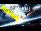 Battlefield 3 Montage: