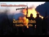 Zaroke Kurd - Gerilla Gerilla - Sehid Namirin û Biji PKK