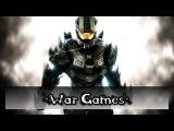 Halo 4 - Трейлер [War Games]