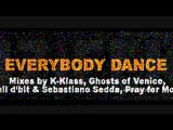 Everybody Dance (K-Klass Remix) Pray For More feat. Annette Taylor (30102010 Promo)