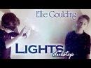 Lights - Ellie Goulding (Music Video) dubstep Дима Ермузевич*