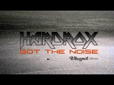 HARDROX - Got the Noise (Vlegel Remix)
