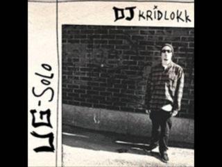 DJ Kridlokk - Röökii & Rötöksii