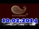 ▐►Adam Icinde (10.02.2014) FULL◄▌
