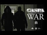 Caspa Ft. Keith Flint - War (Radio Rip)