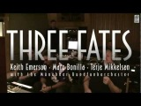 Keith Emerson - Marc Bonilla - Terje Mikkelsen THREE FATES COMING SOON