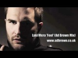 LAKI MERA 'FOOL' AD BROWN MIX