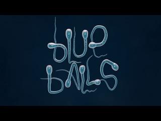 """Random Bastards """"BLUE BALLS"""""""