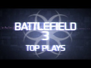 Hazard Cinema Top 10 Battlefield 3 Plays :: Episode 2