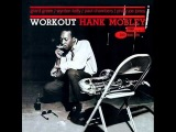 Hank Mobley - Workout (Full Album)