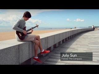 Follow The Compass - July Sun