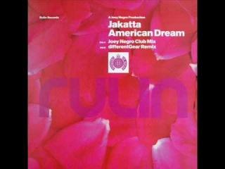 Jakatta - American Dream (Different Gear Remix)