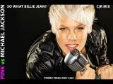 Pink vs Michael Jackson So What Billie Jean CjR MiX