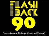 Intermission Feat. Lori Glori - Six Days (Extended Version)