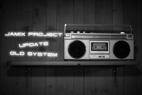 Jamix Project - Update old system