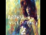 Arthur Volt - Voice Of Trance 2