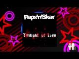 Paps'n'Skar - Twilight Of Love