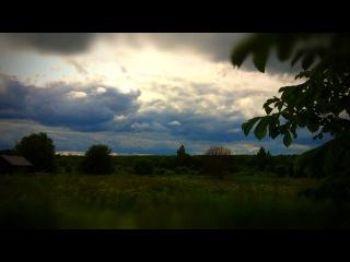 25 июня 2012. 5:00 - 5:30 часов вечера, Тверская область.