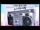 Carl Trick - Mad Dash (Bingo Players Edit)