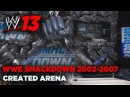 WWE '13: SMACKDOWN! FIST 2002 - 2007 Created Arena (wThuganomics Cena Entrance)