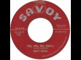 R&ampB Popcorn  WELL, WELL, WELL, BABY-LA - Nappy Brown Savoy #1167 1955