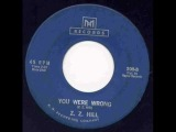 Z.Z Hill - You Were Wrong.