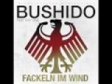 Bushido Feat. Kay One - Fackeln im Wind