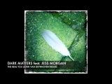 Dark Matters feat. Jess Morgan The Real You (Jorn Van Deynhoven Remix) + Lyrics