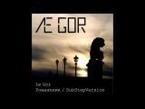 Le Gor - Романтики (Dubstep Version)