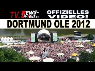 Dortmund Ole 2012 | Olaf Henning Anna Maria Zimmermann (live) Freundschaftsring