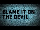 "NEW Deadstar Assembly - ""Blame It On The Devil"" Clip"