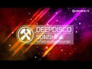 Deepdisco - Sunshine (Available June 25)