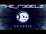 The R3belz - Genesis (Preview)