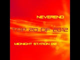 Neverend - Midnight Station 012 (Top 20 of 2012)