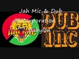 Jah Mic & Dub Incorporation - Babylon