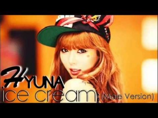 HyunA - Ice Cream [Male Version MP3+DL]