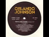 Orlando Johnson - With Just A Kiss (Club Mix) 1984