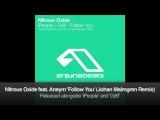 Nitrous Oxide feat. Aneym - Follow You (Johan Malmgren Remix)