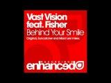 Vast Vision feat. Fisher - Behind Your Smile (Suncatcher Remix) ASOT #471