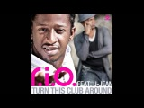 R.I.O - Turn This Club Around - (HD)