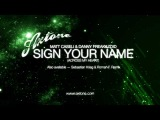 Axtone - Matt Caseli &amp Danny Freakazoid - Sign Your Name