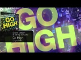 Global Deejays &amp Danny Marquez - Go High