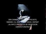 ERN DAWGY - MONSTERS FT PSYCH WARD, SWANN (ILL-ROC), DUN DADA (IMPAKT)