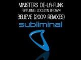 Ministers de la Funk feat Jocelyn Brown Believe Antoine Clamaran and Sandy Vee mix Believe 2009 Remixes
