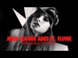 Jean Claude Ades ft. Flunk - Personal Stereo (Rony Seikaly Remix)