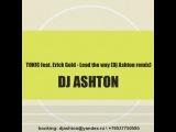 TON!C feat. Erick Gold - Lead the way (Dj Ashton remix)